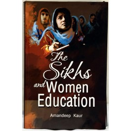 The Sikhs and women education by Amandeep kaur