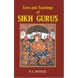 Lives and Teachings of Sikh Gurus