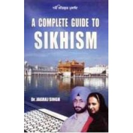 A complete guide to sikhism