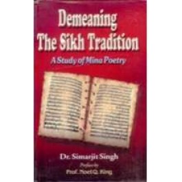 Demeaning the sikh tradition