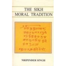 The sikh moral tradition