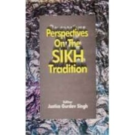 Perspective of the sikh tradition