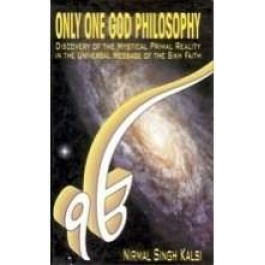 Only one god philosophy