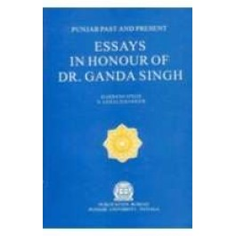 Essays in honour of Dr. Ganda Singh
