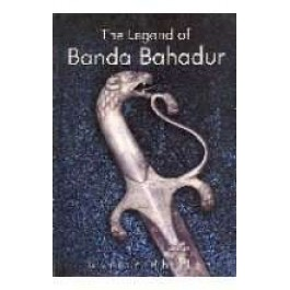 The legend of Banda Bahadur