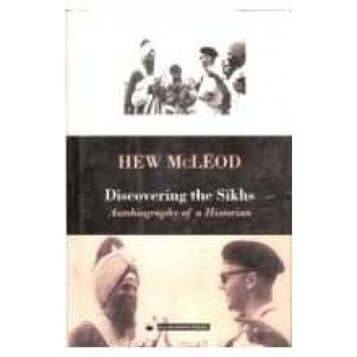 Hew mc leod & discovering the sikh